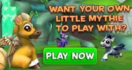 Want your Own Little Mythie-Play Now